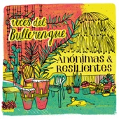 Voces del Bullerengue - La Vieja Se Menea (Chalupa) [feat. Juana Rosado]