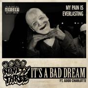 it's a bad dream (feat. Good Charlotte) - 93PUNX, Vic Mensa & Travis Barker
