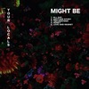 Might Be - EP