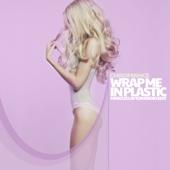 Wrap Me In Plastic (Marcus Layton Radio Edit) - CHROMANCE & Marcus Layton