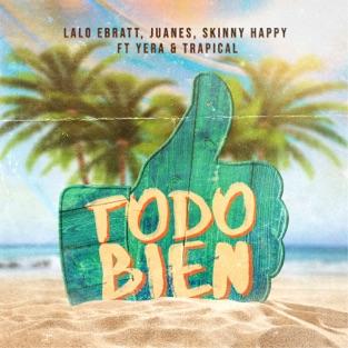 Lalo Ebratt, Juanes & Skinny Happy – Todo Bien (feat. Yera & Trapical) – Single [iTunes Plus AAC M4A]