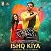 Ishq Kiya From Bombhaat Single