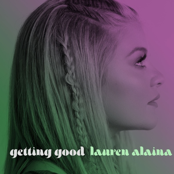 Getting Good (feat. Trisha Yearwood) - Single