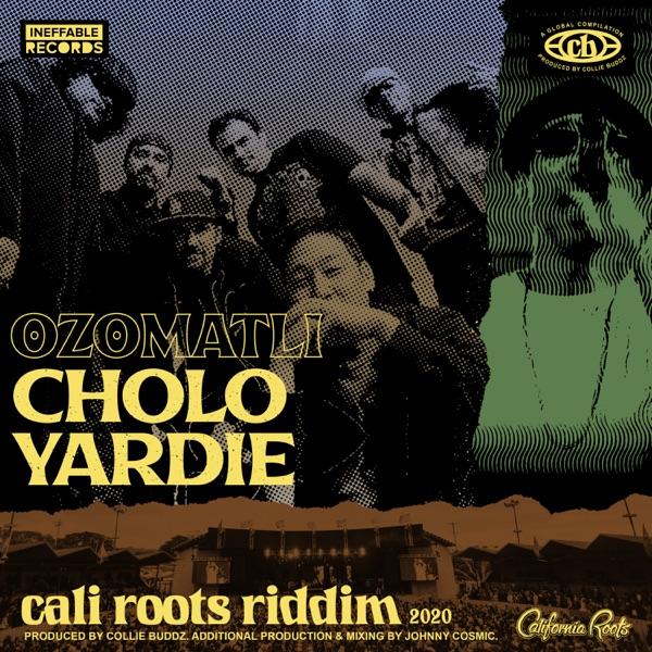 Cholo Yardie - Single
