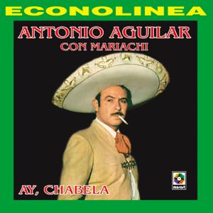 Antonio Aguilar - El Corral De Piedra