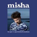 Misha & Jussi Halme - Luv Pact (feat. cocabona)