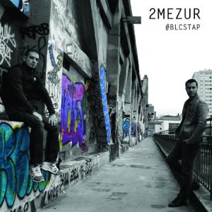 2MEZUR - #BLCSTAP