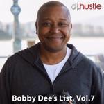 Bobby Dee's List, Vol. 7 (DJ Mix)