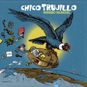 Chico Trujillo - Amor y libertad
