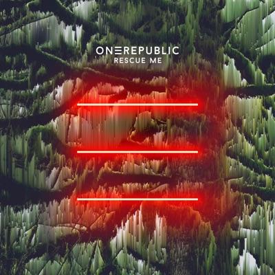 Rescue Me - Single - Onerepublic