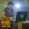 Fırat Çavaş - PUBG Theme Song artwork