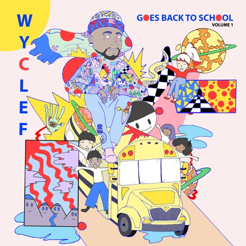 Wyclef Jean - Wyclef Goes Back To School Volume 1