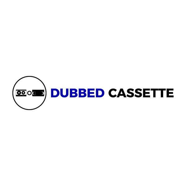 Dubbed Cassette