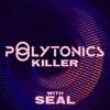 Killer feat Seal Remixes EP