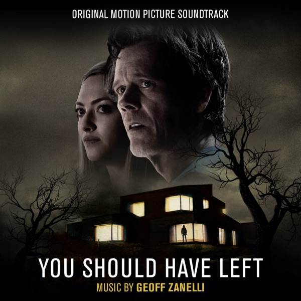 You Should Have Left (Original Motion Picture Soundtrack)