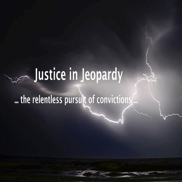 Justice in Jeopardy - The Matthew Hamlen Case