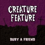Bury a Friend - Single