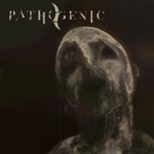 Pathogenic - We Weep Only for Ourselves