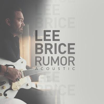 Rumor (Acoustic) - Single - Lee Brice