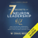 W. Craig Reed - The 7 Secrets of Neuron Leadership: What Top Military Commanders, Neuroscientists, and the Ancient Greeks Teach Us about Inspiring Teams (Unabridged)