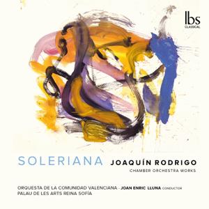 Orquestra de la Comunitat Valenciana & Joan Enric Lluna - Rodrigo: Orchestral Works