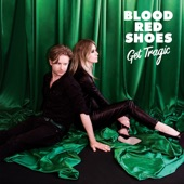 Blood Red Shoes - Eye to Eye