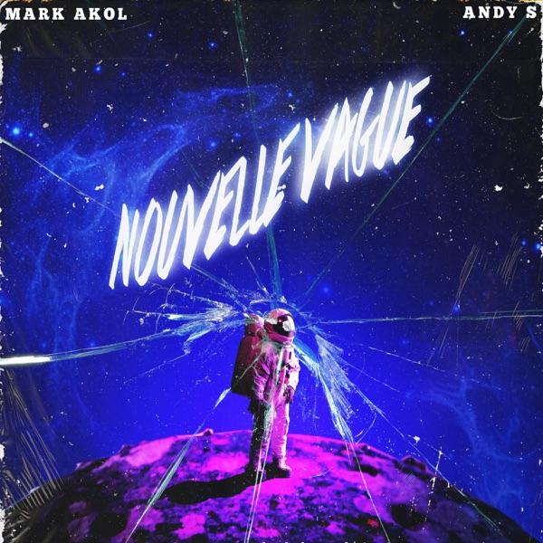 Nouvelle Vague (feat. Andy S) - Single