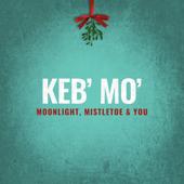Moonlight, Mistletoe & You - Keb' Mo' Cover Art