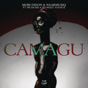 Mobi Dixon & NaakMusiQ - Camagu feat. Nichume & Blomzit Avenue