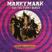 Marky Mark and the Funky Bunch - Good Vibrations (feat. Loleatta Holloway)