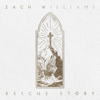 Zach Williams - Rescue Story artwork