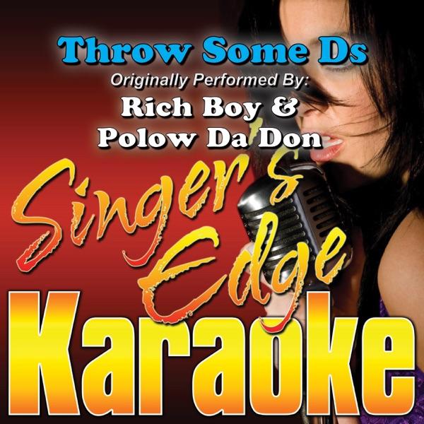 Throw Some Ds (Originally Performed By Rich Boy & Polow Da Don) [Karaoke Version] - Single