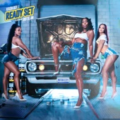 Kash Doll - Ready Set (feat. Big Sean)