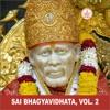 Sai Bhagyavidhata Vol 2