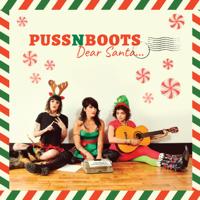 Puss N Boots - Dear Santa... - EP artwork