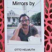 Otto Helmuth - Mirrors
