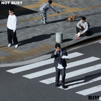 NOT BUSY - EP - BIM