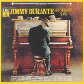 """Jimmy Durante - September Song (From the 1938 Musical Play """"Knickerboker Holiday"""")"""