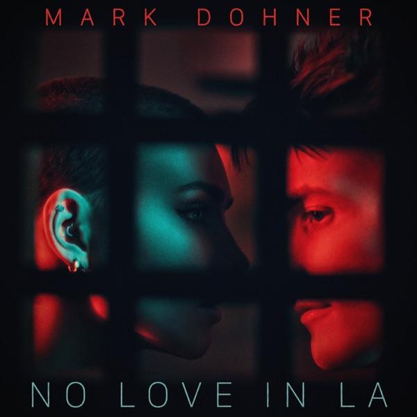 No Love in LA - Single