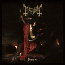 Mayhem - Daemon (Bonus Tracks Version) (2019) LEAK ALBUM