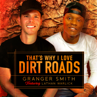 That's Why I Love Dirt Roads (feat. Lathan Warlick)