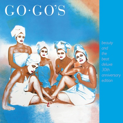 Beauty and the Beat (30th Anniversary Deluxe Edition) [Remastered] - The Go-Go's