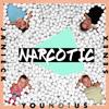 Narcotic - YOUNOTUS, Janieck & Senex mp3