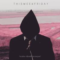 Download lagu This Week Friday - Realita Dibalik Persepsi