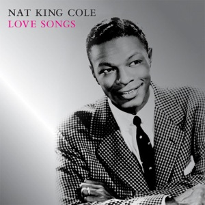 "Nat ""King"" Cole - Love Is a Many Splendored Thing"