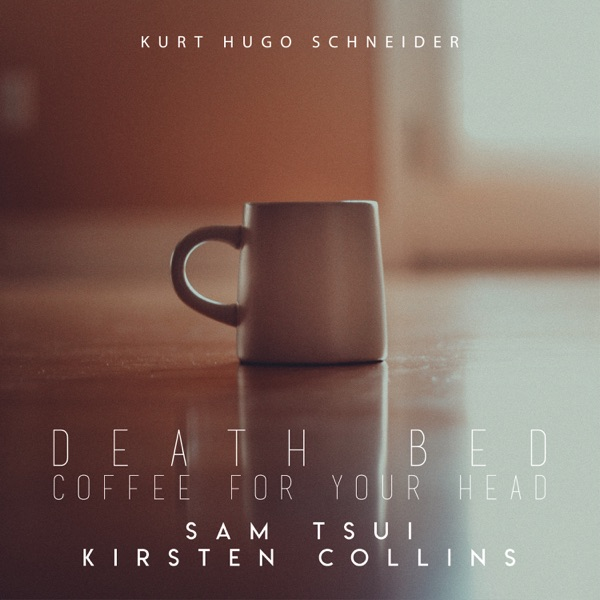 Death Bed (Coffee For Your Head) - Single