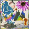 Sylvan Esso - WITH  artwork