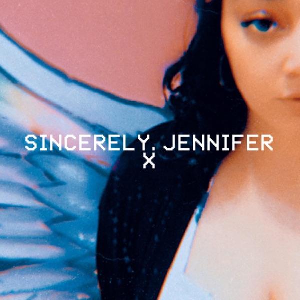 Sincerely, Jennifer x