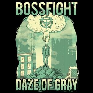 Bossfight - Get It Right