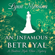 Lynn Messina - An Infamous Betrayal: A Regency Cozy: Beatrice Hyde-Clare Mysteries, Book 3 (Unabridged)